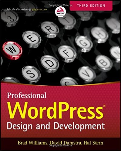 Brad Williams Professional WordPress: Design and Development