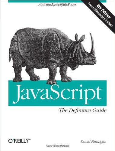 David Flanagan Web Design Book, JavaScript: The Definitive Guide: Activate Your Web Pages — Available in Paperback or Kindle Format