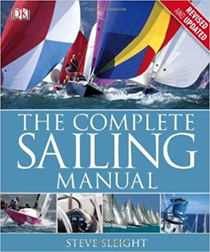 DK's The Complete Sailing Manual