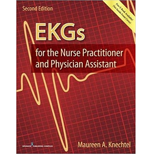Maureen A. Knechtel EKGs for the Nurse Practitioner