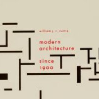 William J. R. Curtis Modern Architecture Since 1900