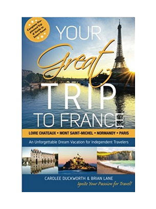 Carolee Duckworth Your Great Trip to France