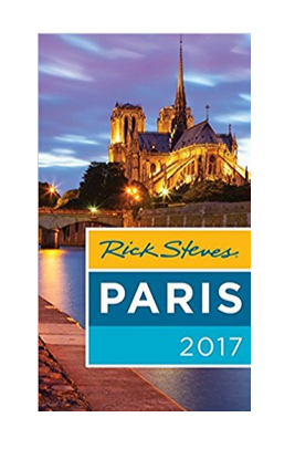 Rick Steves Paris 2017 Travel Book
