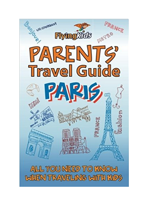 Shiela H. Leon Parents' Travel Guide - Paris