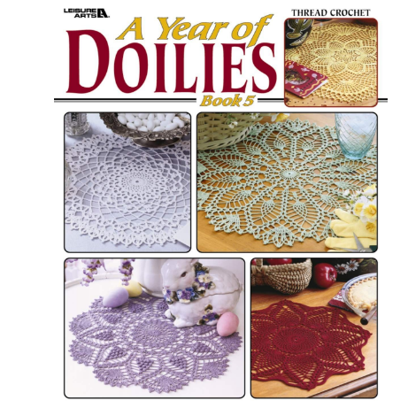 Leisure Arts A Year of Doilies Book