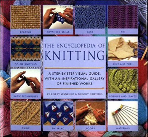 Lesley Stanfield's Encyclopedia Of Knitting Techniques