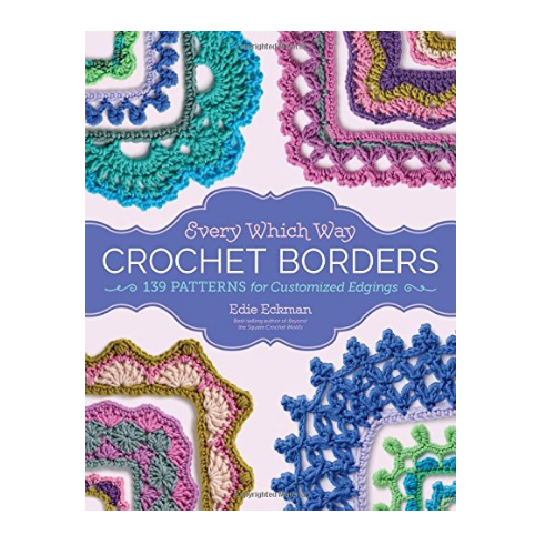 Edie Eckman Every Which Way Crotchet Borders