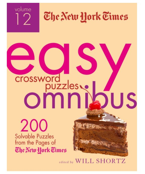 The New York Times Easy Crossword Puzzle Omnibus Volume 12
