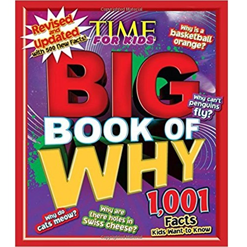 Time for Kids Big Book of Why Encyclopedia