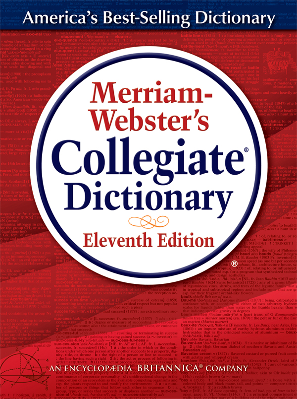 Merriam-Webster's 11th Edition Collegiate Dictionary