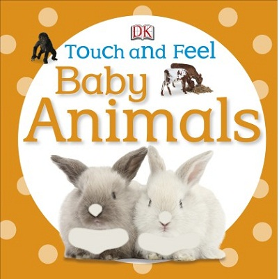 DK Publishing Touch and Feel: Animals