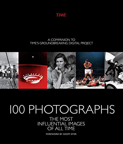 Time 100 Photographs: Influential Images